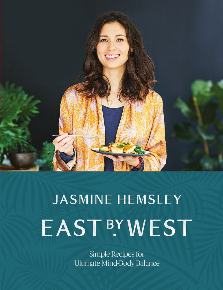 East by West: Simple Recipes for Ultimate Mind-Body Balance 2