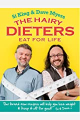 The Hairy Dieters Eat for Life: How to Love Food, Lose Weight and Keep it Off for Good! (Hairy Bikers) Paperback