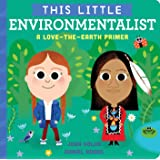 This Little Environmentalist: A Love-the-Earth Primer