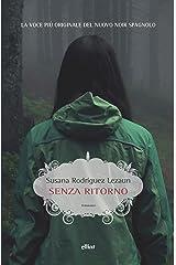 Senza ritorno (Italian Edition) Versión Kindle