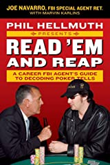 Phil Hellmuth Presents Read 'Em and Reap: A Career FBI Agent's Guide to Decoding Poker Tells Broché