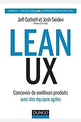 Lean UX : Concevoir des produits meilleurs avec des équipes agiles (Hors Collection) (French Edition) Kindle Edition