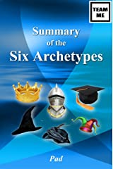 Summary of the Six Archetypes Kindle Edition