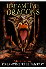 Dreamtime Dragons Kindle Edition
