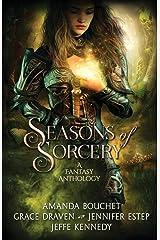 Seasons of Sorcery: A Fantasy Anthology Paperback