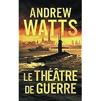 Le Théâtre de Guerre