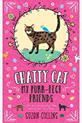 Chatty Cat: My Purr-fect Friends Paperback