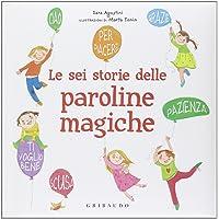 Permalink to Libri Le sei storie delle paroline magiche PDF