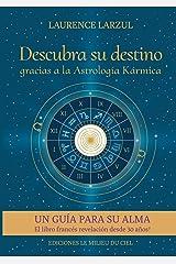 Descubra su destino gracias a la Astrología Kármica Broché