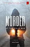 Murder at the Polo Bar