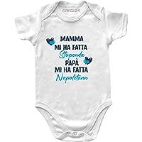 Body Neonata Napoli Divertenti Manica Corta – Mamma Mi ha Fatta Stupenda, papà Mi ha Fatta Napoletana - Body Bambina…
