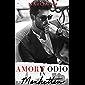 Amor y Odio en Manhattan: Romance Bully (Hermanos Walker nº 1) (Spanish Edition)