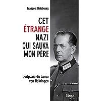 Cet étrange nazi qui sauva mon père