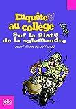 Enquête au collège, 4:Sur la piste de la salamandre