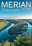 MERIAN EXTRA Thüringen - Schätze der Natur (MERIAN Hefte)