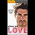Show me Love: Liebesroman