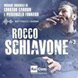 Rocco Schiavone #3 (Colonna sonora originale della fiction TV)