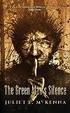 The Green Man's Silence (3)