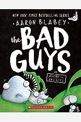 The Bad Guys in Alien Vs Bad Guys Paperback