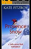 Provence Snow:Kate Fitzroy