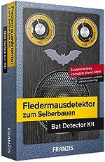 FRANZIS Fledermausdetektor zum Selberbauen: Zusammenbau komplett ohne Löten! (Deutsch/Englisch)   Ab 14 Jahren