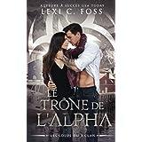 Le Trône de l'Alpha: Une Romance Paranormale