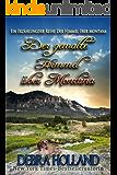 Der gemalte Himmel über Montana: Ein Erzählung der Reihe Der Himmel über Montana