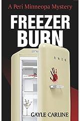 Freezer Burn (Peri Minneopa Mysteries Book 1) Kindle Edition