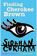 Finding Cherokee Brown Kindle Edition