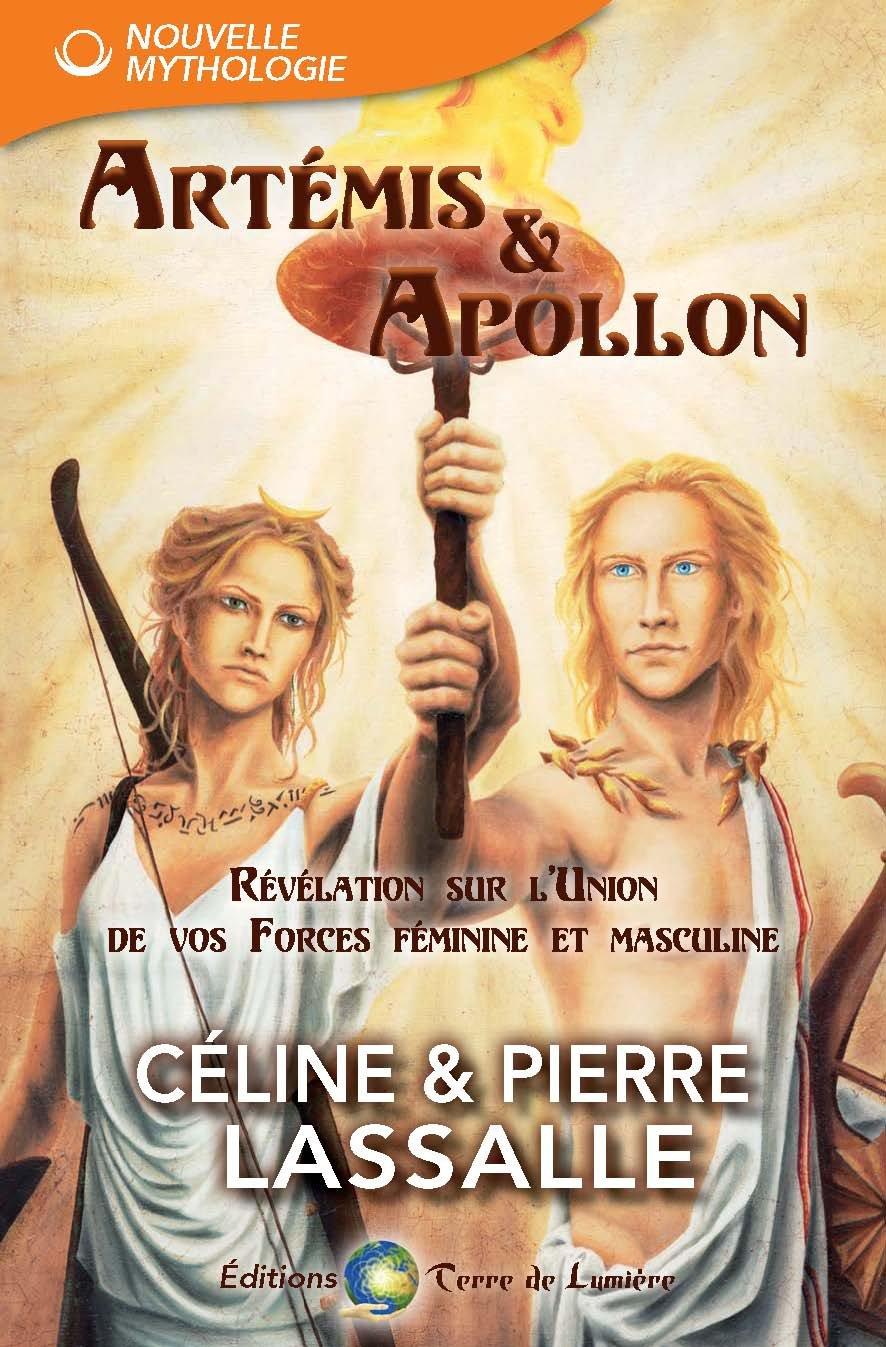 Artémis& Apollon: Révélation sur l'Union de vos forces féminines et masculines