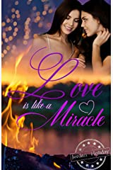 Love is like a Miracle Kindle Ausgabe