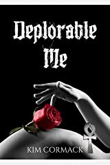 Deplorable Me (C.O.A Series Book 3) (English Edition) Format Kindle