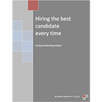 Hiring the Best Candidate Every Time Using Handwriting Analysis