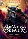 Les Chevaliers d'Emeraude - tome 12 Irianeth (2)