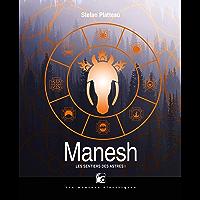 Manesh: Les Sentiers des Astres, T1