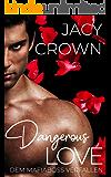 Dangerous Love: Dem Mafiaboss verfallen