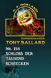 Schloss der tausend Schrecken Tony Ballard Nr. 154