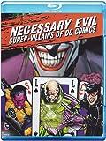 Necessary Evil: Villains Of Dc Comics