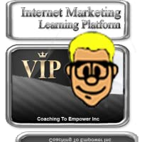 VIP - Coaching to Empower Inc - Part Of Make Money Online With Coaching To Empower Inc Internet Marketing Course.