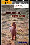Islandpferde - meine Liebe (Große Pferde - starke Mädchen)