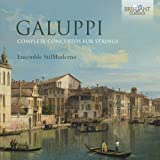 Galuppi: Complete Concertos for Strings