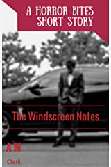The Windscreen Notes (Horror Bites Book 2) Kindle Edition
