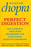 Perfect Digestion: The Complete Mind-Body Programme for Overcoming Digestive Disorders