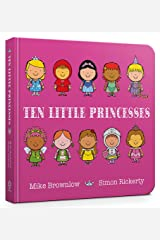 Ten Little Princesses Board Book Board book