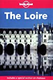 Front cover for the book Lonely Planet the Loire by Nicola Williams