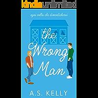 The Wrong Man: (Italian Edition)