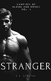 Stranger: Vampires of Blood and Bones Vol. 5