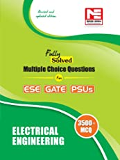 Electrical Engineering - 3500 MCQs for ESE, GATE & PSUs (Fully Solved): Electrical Engineering - Practice Book for ESE, GATE & PSUs