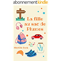 La fille au sac de plumes : Un roman féminin feel good rempli d'espoir et d'émotion !