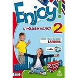 Enjoy! L'inglese va in vacanza. Per la Scuola elementare (Vol. 2)